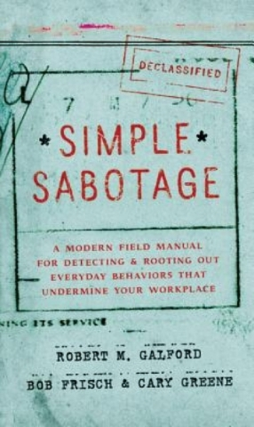 Authors offer insight into sabotage, persuasion