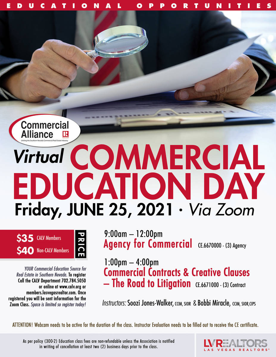 Commercial Alliance Las Vegas (CALV) is presenting a virtual version of its Commercial Educatio ...